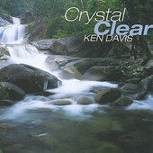 Ken Davis: Crystal Clear