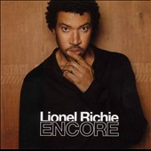 Lionel Richie: Encore [Bonus Tracks]