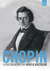 Chopin - A Documentary by Angelo Bozzolini / McFerrin, Barenboim, Argerich, Ashkenazy, Rosen, Lonquich, Harasiewicz [DVD]