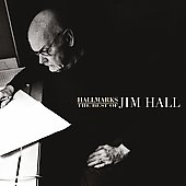 Jim Hall: Hallmarks: The Best of Jim Hall