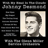 Johnny Desmond: With My Head in the Clouds