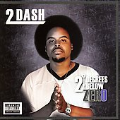 2Dash: 2 Degrees Below Zero [PA]