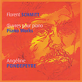 Schmitt: Piano Works / Ang&#233;line Pondepeyre