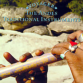 Various Artists: Voyager Series: The Andes - Traditional Instruments