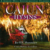 Jo-El Sonnier: Cajun Hymns