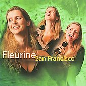 Fleurine: San Francisco *