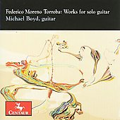 Moreno Torroba: Works for solo Guitar / Michael Boyd