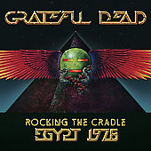 Grateful Dead: Rocking the Cradle: Egypt 1978 [Digipak]