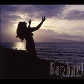 Raphael (New Age): Music for Love *