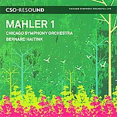 Mahler: Symphony no 1 / Bernard Haitink, Chicago Symphony Orchestra