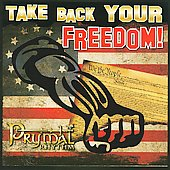 Prymal Rhythm: Take Back Your Freedom [PA] *