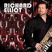 Richard Elliot: Rock Steady