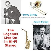 Tommy Dorsey (Trombone): Legends Live on in Hi-Fi