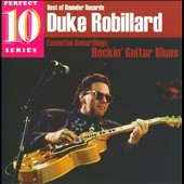 Duke Robillard: Rockin' Guitar Blues: Essential Recordings