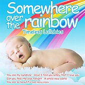 Various Artists: Somewhere Over the Rainbow: Timeless Instrumental Lullabies
