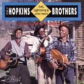 Lightnin' Hopkins: Hopkins Brothers: Lightnin', Joel, & John Henry