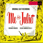 Original Broadway Cast: Me and Juliet [Original Cast Recording] [Bonus Tracks]