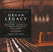 The Leroy Robertson Organ Legacy