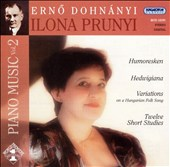 Erno Dohnányi: Piano Music, Vol. 2