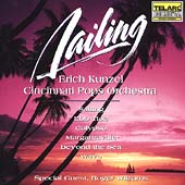 Erich Kunzel (Conductor): Sailing