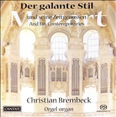 Der galante Stil (The Gallant Style): Mozart and His Contemporaries [Hybrid SACD]