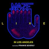 Maze: Live in Los Angeles [Remaster]