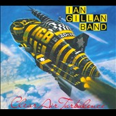 Ian Gillan/Ian Gillan Band: Clear Air Turbulence [Digipak]