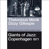 Dizzy Gillespie/Thelonious Monk: Giants of Jazz: Copenhagen 1971 [DVD]