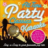 Karaoke: All Time Party Classics Karaoke