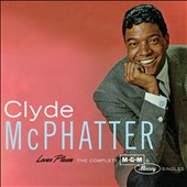 Clyde McPhatter: Lover Please: The Complete MGM & Mercury Singles