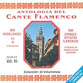 Various Artists: Antologia del Cante Flamenco, Vol. 3