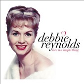 Debbie Reynolds (Actress): Love Is a Simple Thing *