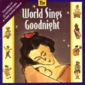 World Sings Goodnight: The World Sings Goodnight