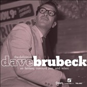 Dave Brubeck: The Definitive Dave Brubeck on Fantasy, Concord Jazz and Telarc
