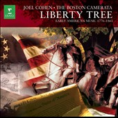 Liberty Tree: Early American Music 1776 - 1861