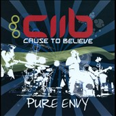 Cause To Believe: Pure Envy [PA]
