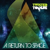 Twisted Tongue: A Return To Space