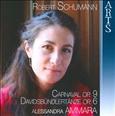 Robert Schumann: Carnaval / Alessandra Ammara, piano