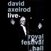 David Axelrod (Producer/Arranger): Live: Royal Festival Hall [Digipak] *