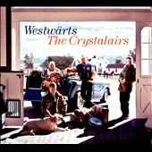 The Crystalairs: Westwärts [Digipak]