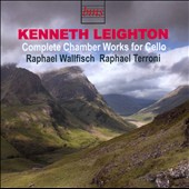 Kenneth Leighton: Complete Chamber Works for Cello / Raphel Wallrisch, cello; Raphael Terroni, piano