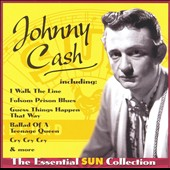Johnny Cash: The Essential Sun Collection
