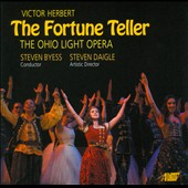 Victor Herbert: The Fortune Teller / Ohio Light Opera, Victor Herbert, Steven Byess