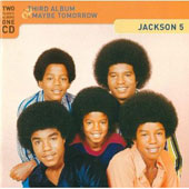 The Jackson 5: Third Album/Maybe Tomorrow