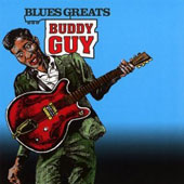 Buddy Guy: Blues Greats: Buddy Guy