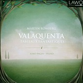 Martin Romberg: Valaquenta; Tableaux Fantastiques / Aimo Pagin, piano