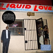 The Expérimental Tropic Blues Band: Liquid Love