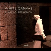 White Canvas: Hundreds of Ways [Digipak]