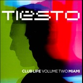 DJ Tiësto: Club Life, Vol. 2: Miami