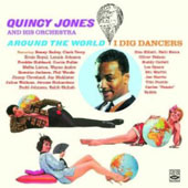 Quincy Jones: Around the World/I Dig Dancers